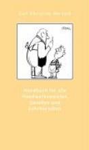 Horvath, Carl Christian Handbuch fr alle Handwerksmeister, Gesellen und Lehrburschen, zur Befrderung der huslichen Ordnung von 1784