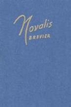 Miltitz, Monica von Novalis-Brevier
