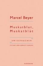 Beyer, Marcel Muskatblut, Muskatblüt