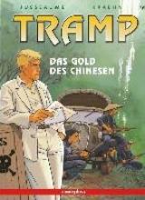 Jusseaume, Patrick Tramp 09. Das Gold des Chinesen