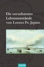 Die vornehmsten Lebensumstnde von Lorenz Fr. Jepsen