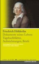Hölderlin, Friedrich Friedrich Hlderlin. Dokumente seines Lebens