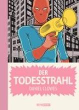 Clowes, Daniel Der Todesstrahl
