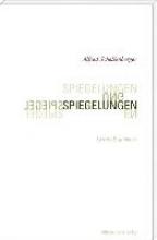 Schellenberger, Alfred Spiegelungen