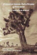 El Llano en llamas, Pedro P?ramo y otras obras (En el centenario de su autor)