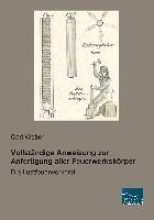 Weber, Carl Vollständige Anweisung zur Anfertigung aller Feuerwerkskörper