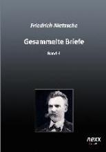 Nietzsche, Friedrich Gesammelte Briefe 4