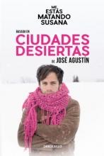 Agustín, José Ciudades desiertas Deserted Cities