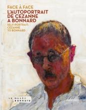 , Face à face. L'autoportrait de Cézanne à Bonnard (ENG-FR)