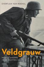 Evertjan van Roekel , Veldgrauw