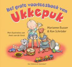 Ron Schröder Marianne Busser, Het grote voorleesboek van Ukkepuk