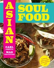 Carl Lemette Mas van Putten, Asian Soul Food - Van Brooklyn tot Bali