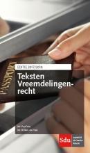W.P.C. de Vries Teksten Vreemdelingenrecht. Editie 2017-2018
