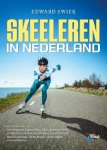 Edward Swier , Skeeleren in Nederland