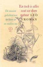 Leo Vroman , En toch is alles wat we doen natuur
