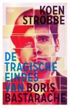 Koen  Strobbe De tragische eindes van Boris Bastarache