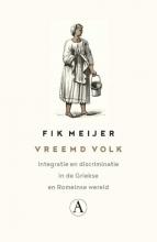 Fik Meijer , Vreemd volk