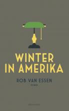 Rob van Essen , Winter in Amerika