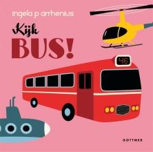 Ingela P. Arrhenius , Kijk bus!