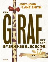 Jory John , Een giraf met een probleem