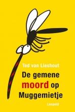 Ted van Lieshout , De gemene moord op Muggemietje