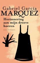 Gabriel  García Márquez Herinnering aan mijn droeve hoeren