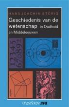 H.J.  Störig Geschiedenis van de wetenschap in Oudheid en Middeleeuwen