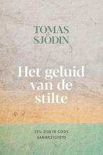 Tomas Sjödin , Het geluid van de stilte