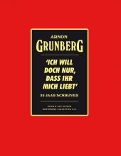Arnon  Grunberg Ich will doch nur, dass ihr mich liebt - Luxe editie