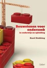 Karel  Stokking Bouwstenen voor onderzoek in onderwijs en opleiding