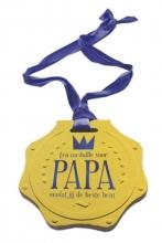 Een medaille voor papa