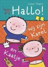 Liesbet  Slegers Hallo, wij zijn Karel en Kaatje