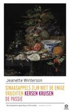 Jeanette  Winterson Sinaasappels zijn niet de enige vruchten/Kersen kruisen/De passie