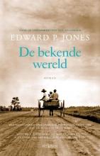 Jones, Edward P. De bekende wereld