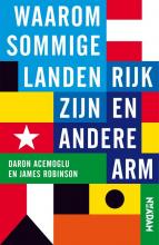 James Robinson Daron Acemoglu, Waarom sommige landen rijk zijn en andere arm