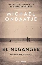 Michael Ondaatje , Blindganger