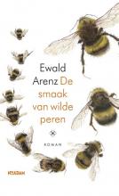 Ewald Arenz , De smaak van wilde peren