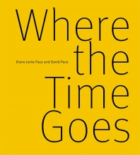 Diane Jonte-Pace , Where the Time Goes