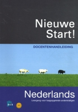 Lidy Zijlmans Petra Roël, Nieuwe Start! Nederlands 2010 Docentenhandleiding