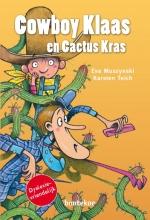 Eva  Muszynski Cowboy Klaas en Cactus Kras