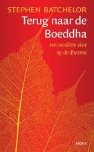 Stephen Batchelor , Terug naar de Boeddha