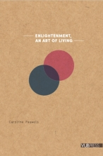 Caroline Pauwels , Enlightenment. An art of living
