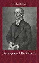 H.F. Kohlbrügge , Betoog over 1 Korinthe 15