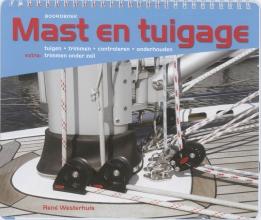 Rene Westerhuis , Mast en tuigage