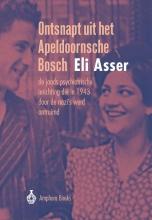 Eli Asser , Ontsnapt uit het Apeldoornsche Bosch