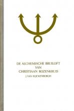 J. van Rijckenborgh , De Alchemische bruiloft van Christiaan Rozenkruis