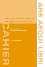 E.J.H. Schrage , Van delict tot onrechtmatige daad