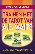 Petra Sonnenberg , Trainen met de tarot van A.E. Waite