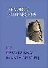 Plutarchus Xenofon, De Spartaanse maatschappij