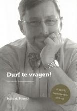 Marc Pitman , Durft te vragen